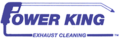 Power King Exhaust Cleaning